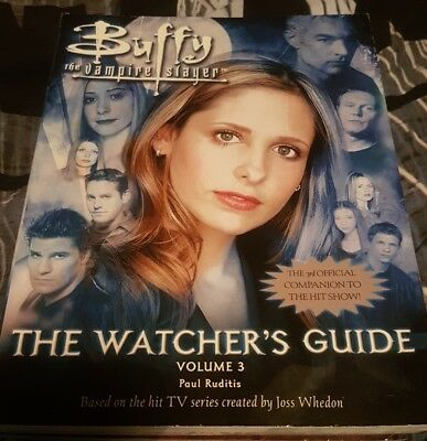 Buffy: The Watcher's Guide: v.3 by Simon & Schuster (Paperback, 2004)