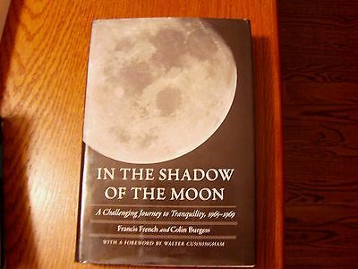 Nasa Book Signed Colin Burgess, In The Shadow Of The Moon