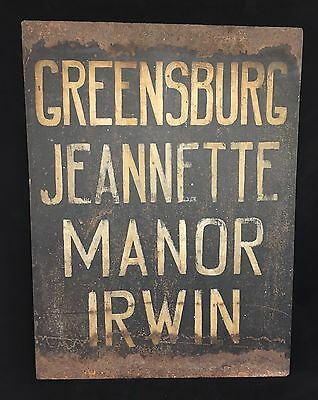Antique c1910s Hand Painted Trolley Locomotive Sign Greensburg Irwin PA