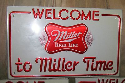 "MILLER TIME: Welcome Miller to Time 10"" x 16"". - Aluminium signs Unused #4"