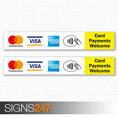 2x Card Payments Welcome Stickers AMEX VISA Mastercard Contactless Shop Sign