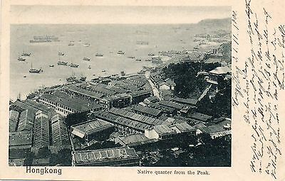 NATIVE QUARTER FROM THE PEAK  HONG KONG  postally used 1900