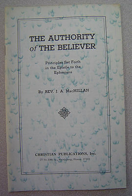 J.A. MacMillan - Authority of The Believer - Christian & Missionary Alliance