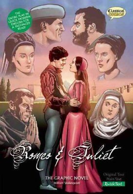 Romeo and Juliet the Graphic Novel: Quick Text by William Shakespeare...