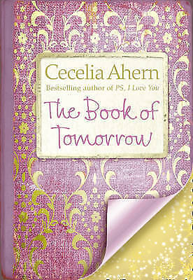 The Book of Tomorrow by Cecelia Ahern (Paperback, 2009)