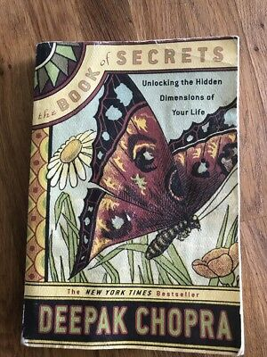 The Book of Secrets : Unlocking the Hidden Dimensions of Your Life by Deepak Ch…