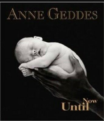 Anne Geddes Hard Cover Until Now Photo Coffee Table Book Baby Photography New