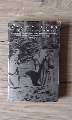 If Not Now, When? by Primo Levi (Paperback, 1994)