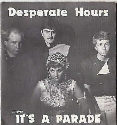 "Desperate Hours * It's A Parade * Rare 7"" Single + G/f Sleeve Alert Plays Great"