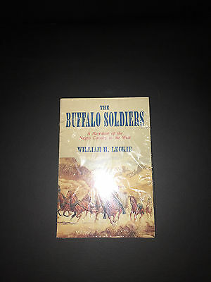 New * The Buffalo Soldiers A Narrative of the Negro Cavalry in the West -Leckie