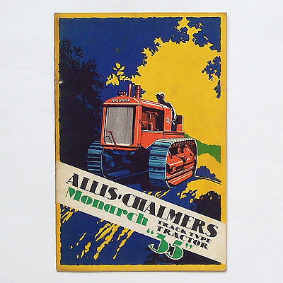 """Allis Chalmers Track Type Tractor 1930 Catalog: Monarch """"35"""""""