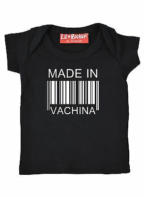 Made In Vachina Funny Slogan Baby T Shirt Gift Present