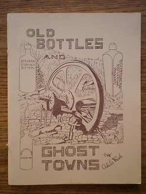 Adele Reed: Old Bottles & Ghost Towns Bodie Inyo Mono CA Sutro Virginia City NV