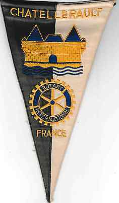 Fanion / Pennant : CHATELLERAULT.   FRANCE.   * ROTARY CLUB INTERNATIONAL *