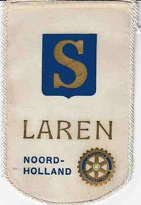 Fanion / Pennant :  LAREN.  NOORD-HOLLAND.   * ROTARY CLUB INTERNATIONAL *