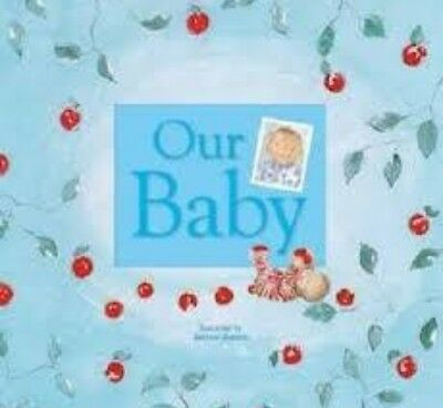 Our Baby- Baby Record Book and Keepsake Journal (Blue)