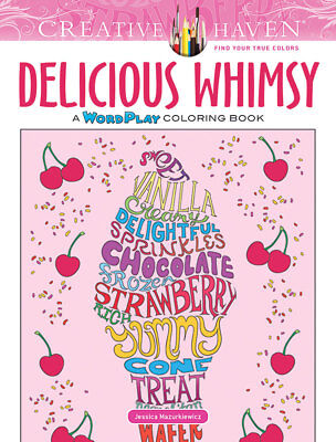 Creative Haven Delicious Whimsy Adult Coloring Book
