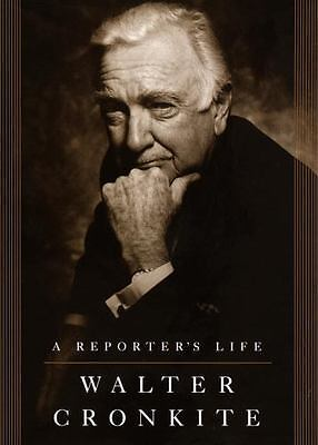 A Reporter's Life by Walter Cronkite (1996, Hardcover)