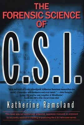 The Forensic Science of C. S. I. by Katherine Ramsland (2001, Paperback)