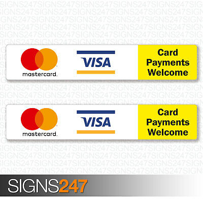 2x Card Payments Welcome Printed Vinyl Stickers MasterCard VISA Taxi Shop Sign
