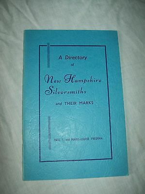 A Directory of New Hampshire Silversmiths and Their Marks Paul Fredyma sc guide