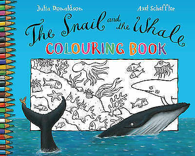 The Snail and the Whale Colouring Book by Julia Donaldson NEW BOOK (P/B 2010)