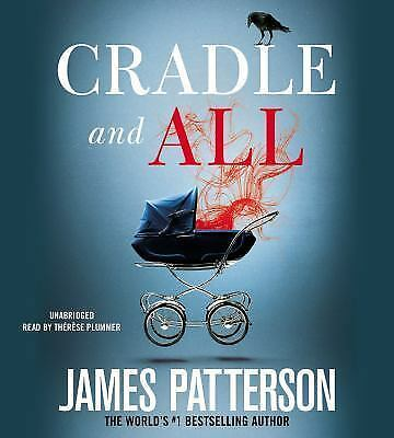 Cradle and All by James Patterson Unabridged 6 CDS New