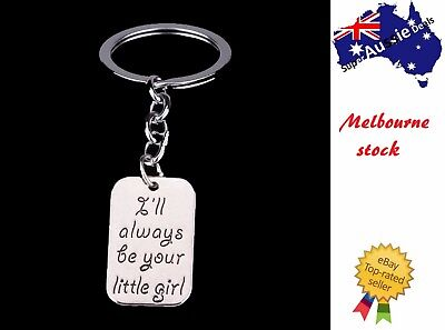 Dad father I'll be your little girl Keyrings Keychains key father's day Gift