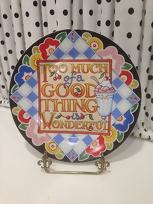 "Mary Engelbreit TOO MUCH OF GOOD THING IS WONDERFUL  8"" Plate PERFECT CONDITION"