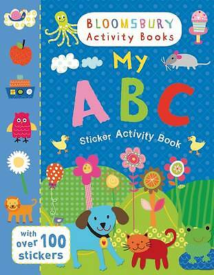My ABC Sticker Activity Book by Bloomsbury BRAND NEW BOOK (Paperback, 2013)