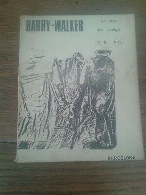 HARRY-WALKER. 62 DÍAS DE HUELGA - Trabajadores de Harry-Walker, Barcelona, 1971