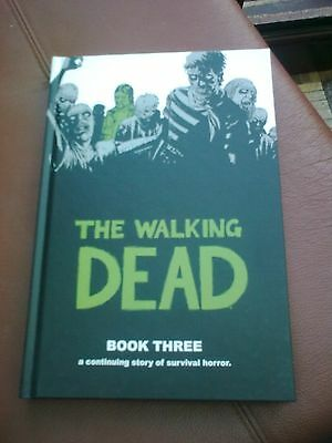 Robert Kirkman THE WALKING DEAD Book 3 - Image comics inc - SIGNED 2007 HB 1/1