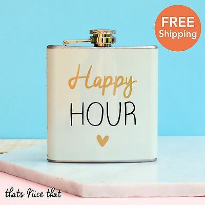Happy Hour Hip Flask Drink Gift Liquor Whiskey Vodka 6oz Hen Party Gold Ladies