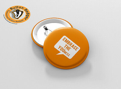 44mm EMBRACE THE YOUness Button Badge - BRAND NEW