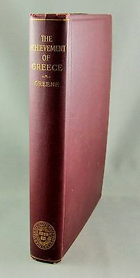 THE ACHIEVEMENT OF GREECE - by W.C. Greene (1923) - RARE 1st EDITION!!