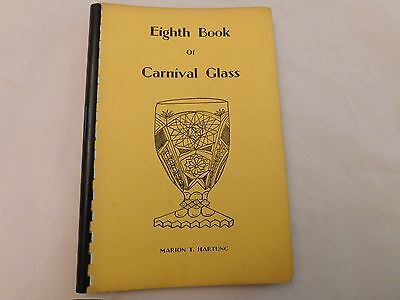 Eighth Book Of Carnival Glass - First Edition - Hartung - Ca 1968
