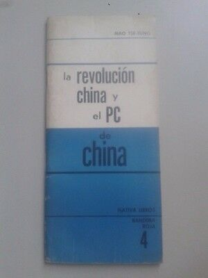 LA REVOLUCIÓN CHINA Y EL PC DE CHINA (Mao Tse-Tung) - Ntv. Libros, Uruguay, 1968