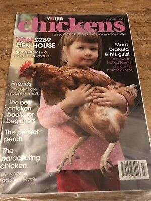 Your Chickens Magazine July 2013
