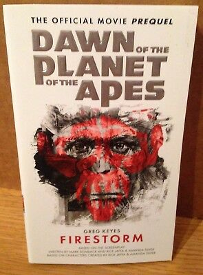 Dawn Of The Planet Of The Apes MOVIE PREQUEL by Greg Keyes FIRST PRINTING UNREAD
