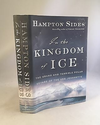 IN THE KINGDOM of Ice-Hampton Sides-SIGNED!!-TRUE First Edition/1st  Printing!!