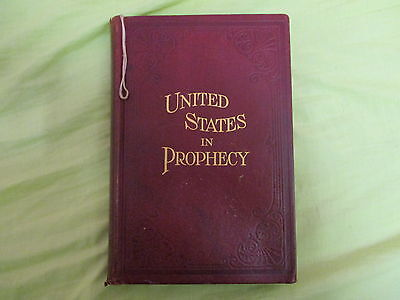 UNITED STATES IN PROPHECY by L.A. SMITH (1914) SUPER RARE BOOK.