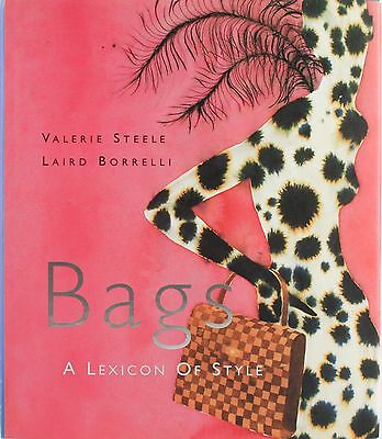 BAGS - A LEXICON OF STYLE - Valerie Steel & Laird Borrelli - 1999