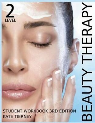 Beauty Therapy Level 2 Student Workbook 3,000 Revision Questions 9781499146509