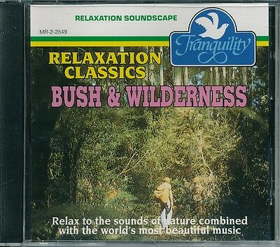 Relaxation Classics Bush and Wilderness CD Album Very Good Condition