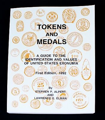 TOKENS & MEDALS - Complete Identification + Value Guide to U.S. Exonumia