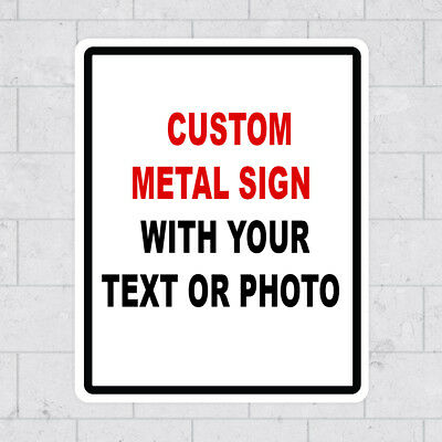 """Custom Personalized 8"""" x 12"""" Aluminum Metal Sign with your Text or Picture"""