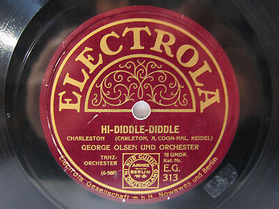 78rpm GEORGE OLSEN - Hi-Diddle-Diddle / Where'd you get those eyes - ELECTROLA