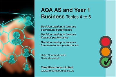 AQA GCE AS & Year 1 Business Revision Guide Topics 4-6
