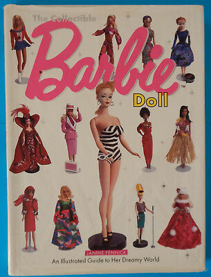The Collectable BARBIE Doll HC Book - Illustrated Guide to her Dreamy World