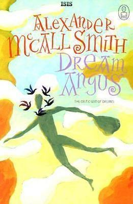 Dream Angus: The Celtic God of Dreams (Isis General Fiction)-ExLibrary